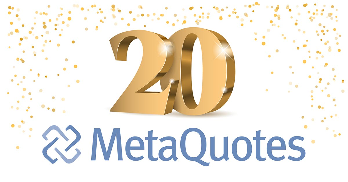 MetaQuotes Software is 20